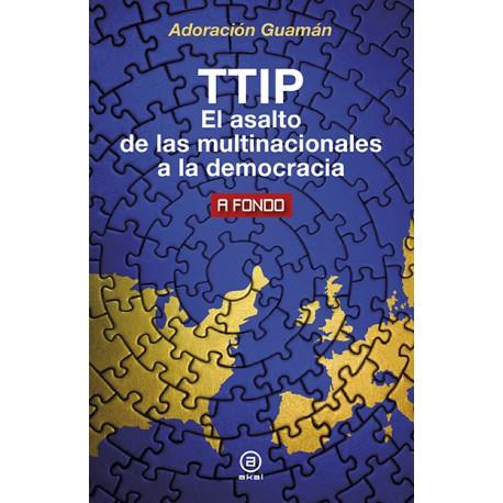 ttip-el-asalto-de-las-multinacionales-a-la-democracia